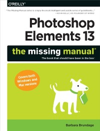 Cover Photoshop Elements 13: The Missing Manual