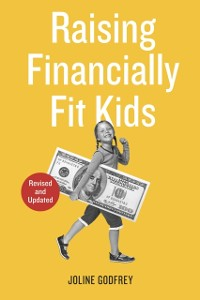 Cover Raising Financially Fit Kids, Revised