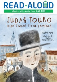 Cover Judah Touro Didn't Want to be Famous