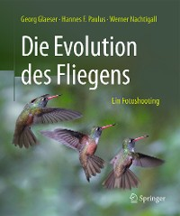 Cover Die Evolution des Fliegens – Ein Fotoshooting