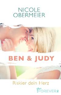 Cover Ben & Judy. Riskier dein Herz