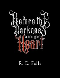 Cover Before the Darkness Comes Your Heart