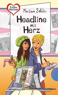Cover Freche Mädchen – freche Bücher!: Headline mit Herz