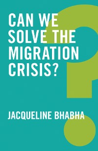 Cover Can We Solve the Migration Crisis?