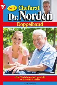 Cover Chefarzt Dr. Norden Doppelband 2 – Arztroman