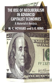 Cover The Rise of Neoliberalism in Advanced Capitalist Economies