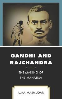 Cover Gandhi and Rajchandra