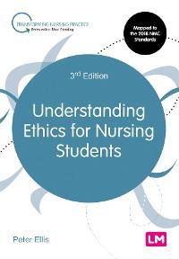 Cover Understanding Ethics for Nursing Students