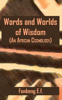 Cover Words and Worlds of Wisdom
