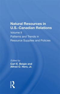 Cover Natural Resources In U.s.-canadian Relations, Volume 2