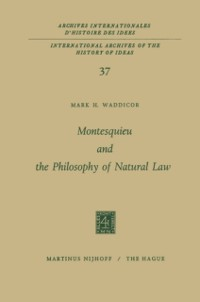 Cover Montesquieu and the Philosophy of Natural Law