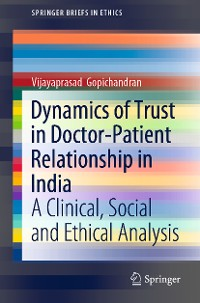Cover Dynamics of Trust in Doctor-Patient Relationship in India