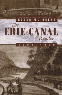 Cover The Erie Canal Reader, 1790-1950