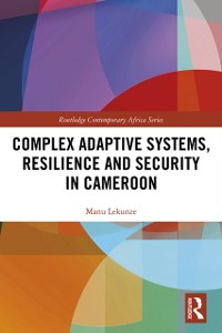 Cover Complex Adaptive Systems, Resilience and Security in Cameroon