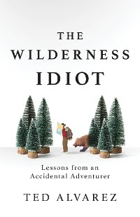 Cover The Wilderness Idiot