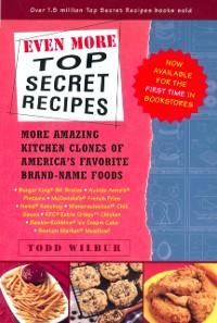 Cover Even More Top Secret Recipes