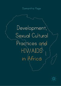 Cover Development, Sexual Cultural Practices and HIV/AIDS in Africa