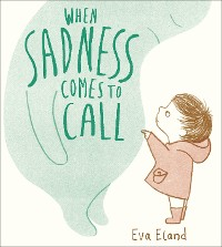 Cover When Sadness Comes to Call