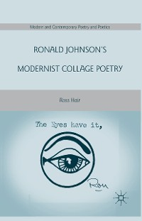 Cover Ronald Johnson's Modernist Collage Poetry