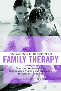 Cover Engaging Children in Family Therapy