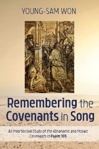 Cover Remembering the Covenants in Song
