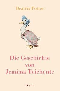 Cover Die Geschichte von Jemima Teichente