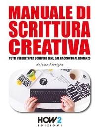 Cover Manuale di SCRITTURA CREATIVA