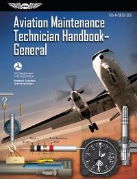 Cover Aviation Maintenance Technician Handbook – General