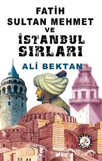 Cover Fatih Sultan Mehmet ve İstanbul Sırları