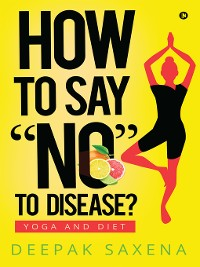 """Cover How to Say """"NO"""" to Disease?"""
