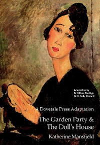 Cover A Dovetale Press Adaptation of The Garden Party & The Doll's House by Katherine Mansfield