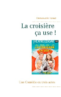 Cover La croisière ça use