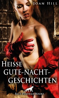 Cover Heiße Gute-Nacht-Geschichten | Erotische Geschichten