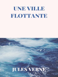 Cover Une Ville Flottante