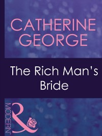 Cover Rich Man's Bride (Mills & Boon Modern) (Dinner at 8, Book 10)