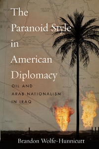 Cover The Paranoid Style in American Diplomacy