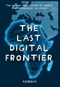 Cover The Last Digital Frontier