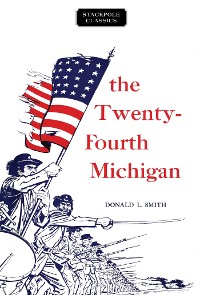 Cover The Twenty-Fourth Michigan
