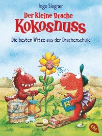 Cover Der kleine Drache Kokosnuss - Die besten Witze aus der Drachenschule