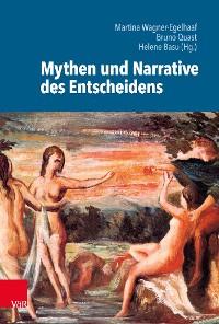 Cover Mythen und Narrative des Entscheidens