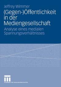 Cover (Gegen-)Öffentlichkeit in der Mediengesellschaft