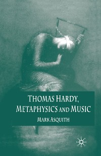Cover Thomas Hardy, Metaphysics and Music