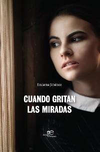 Cover Cuando gritan las miradas