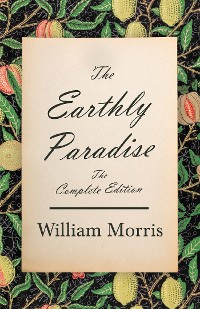Cover The Earthly Paradise - The Complete Edition