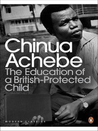Cover The Education of a British-Protected Child