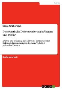 Cover Demokratische Dekonsolidierung in Ungarn und Polen?