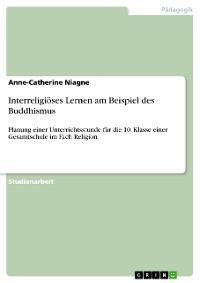 Cover Interreligiöses Lernen am Beispiel des Buddhismus