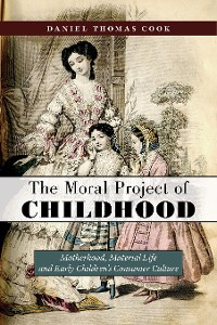 Cover The Moral Project of Childhood