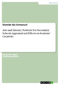 Cover Arts and Literary Festivals For Secondary Schools. Appraisal and Effects on Students´ Creativity