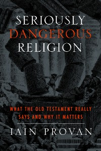 Cover Seriously Dangerous Religion